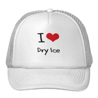I Love Dry Ice Hats