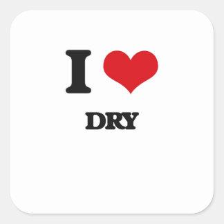 I love Dry Square Sticker