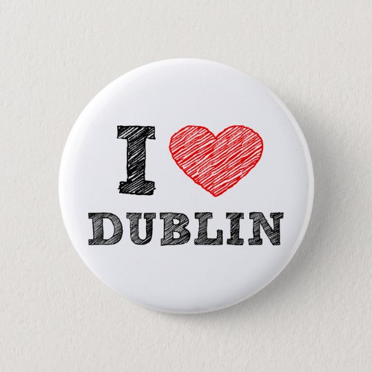 I Love Dublin 6 Cm Round Badge