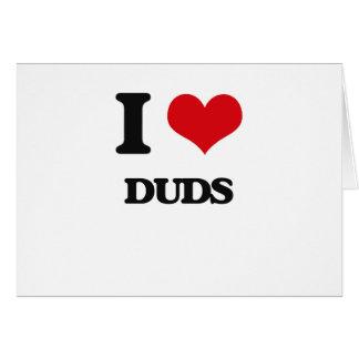 I love Duds Greeting Card