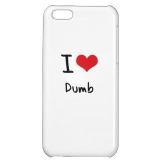 I Love Dumb iPhone 5C Cases