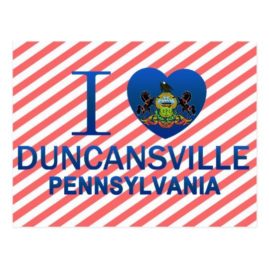 I Love Duncansville, PA Postcard