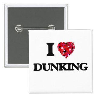 I love Dunking 15 Cm Square Badge