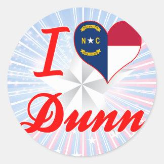 I Love Dunn, North Carolina Sticker