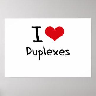 I Love Duplexes Poster
