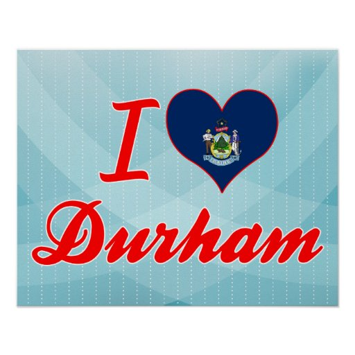 I Love Durham, Maine Poster