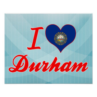 I Love Durham, New Hampshire Poster