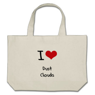 I Love Dust Clouds Canvas Bag