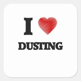 I love Dusting Square Sticker