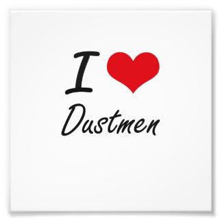 I love Dustmen Photo