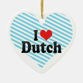 I Love Dutch Christmas Ornament