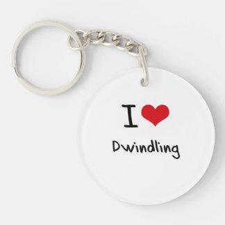 I Love Dwindling Single-Sided Round Acrylic Keychain