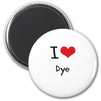 I Love Dye Fridge Magnet