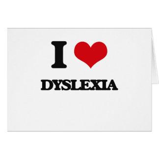 I love Dyslexia Cards