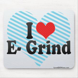 I Love E- Grind Mousepads