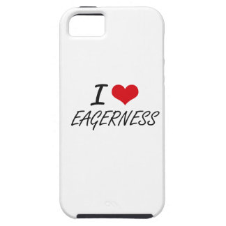 I love EAGERNESS iPhone 5 Covers