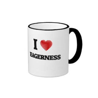 I love EAGERNESS Ringer Mug