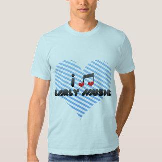 I Love Early Music Tees