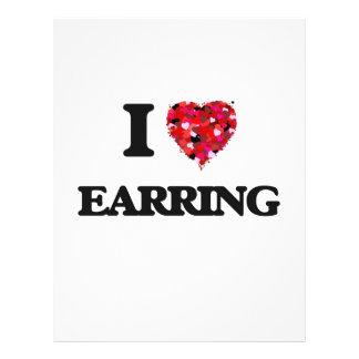 I love EARRING 21.5 Cm X 28 Cm Flyer