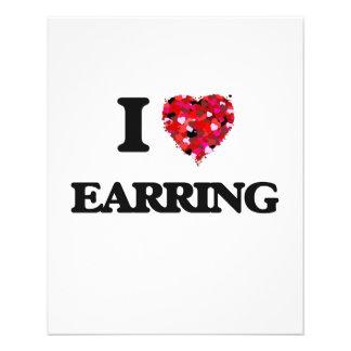 I love EARRING 11.5 Cm X 14 Cm Flyer