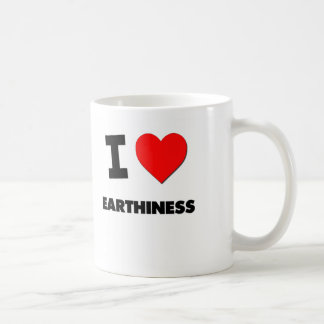 I love Earthiness Coffee Mug