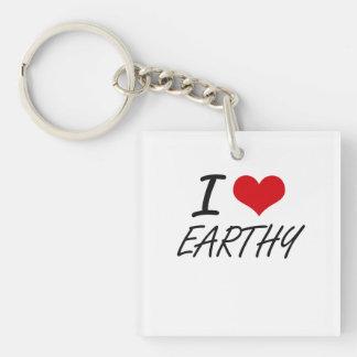 I love EARTHY Single-Sided Square Acrylic Key Ring