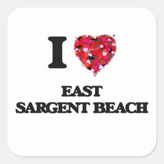 I love East Sargent Beach Texas Square Sticker
