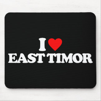 I LOVE EAST TIMOR MOUSE PADS