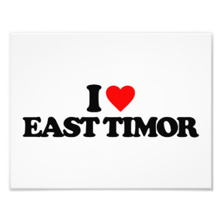 I LOVE EAST TIMOR PHOTOGRAPHIC PRINT