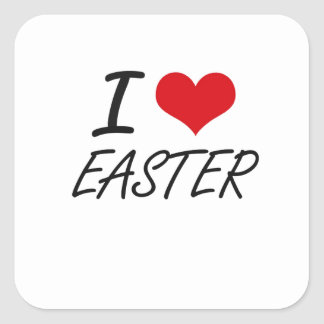 I love EASTER Square Sticker