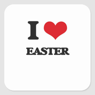 I love EASTER Square Stickers