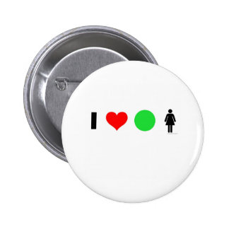 I love easy women 6 cm round badge