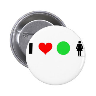 I love easy women 6 cm round badge