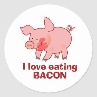 I love eating bacon round sticker