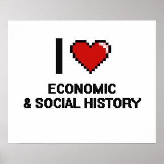 I Love Economic & Social History Digital Design Poster