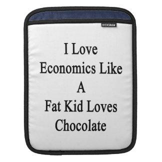 I Love Economics Like A Fat Kid Loves Chocolate Sleeve For iPads