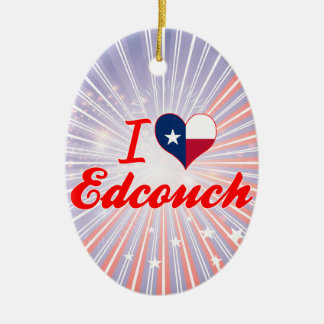 I Love Edcouch, Texas Ceramic Oval Decoration