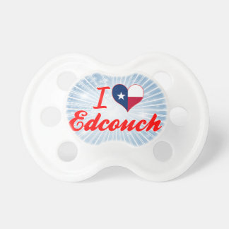 I Love Edcouch, Texas Baby Pacifiers