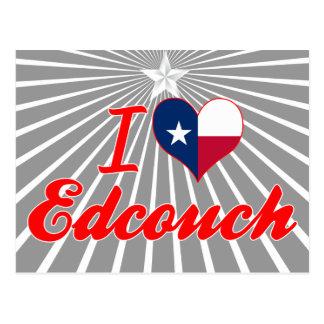 I Love Edcouch, Texas Postcard