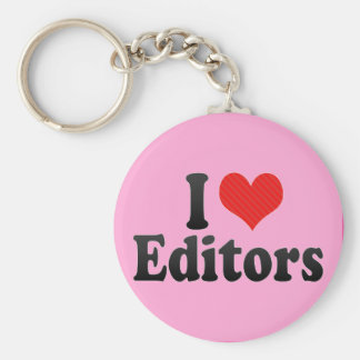 I Love Editors Key Chains