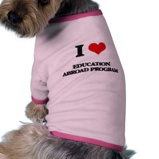 I Love Education Abroad Program Ringer Dog Shirt