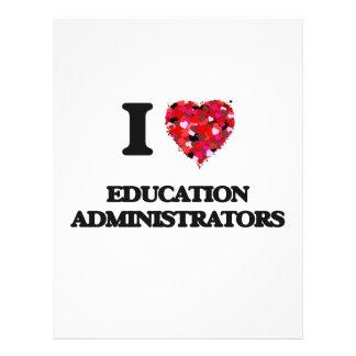 I love Education Administrators 21.5 Cm X 28 Cm Flyer