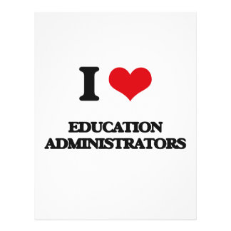 I love Education Administrators Flyer