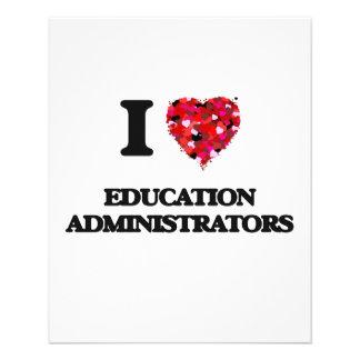 I love Education Administrators 11.5 Cm X 14 Cm Flyer