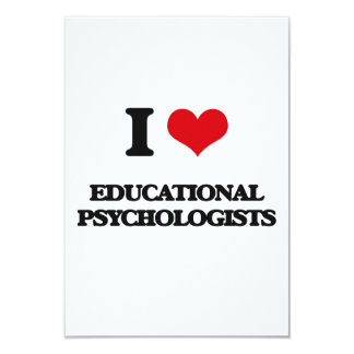 "I love Educational Psychologists 3.5"" X 5"" Invitation Card"