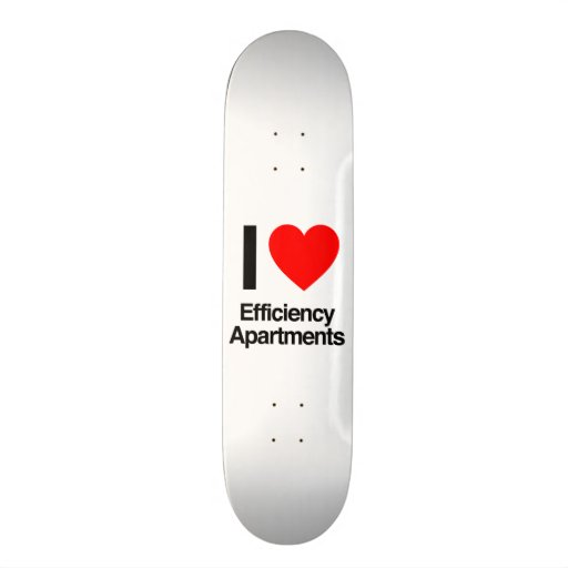i love efficiency apartments skateboard deck
