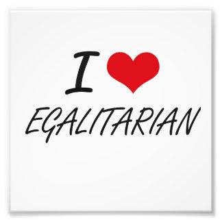 I love EGALITARIAN Photo