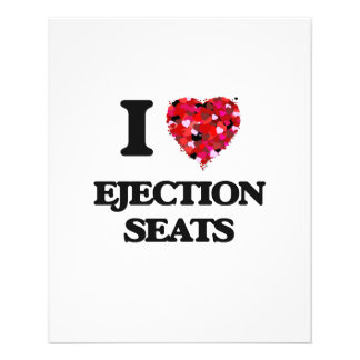 I love Ejection Seats 11.5 Cm X 14 Cm Flyer