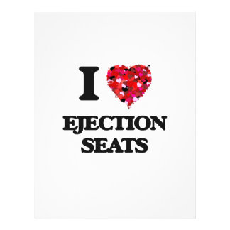 I love Ejection Seats 21.5 Cm X 28 Cm Flyer