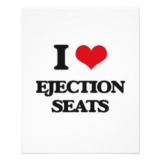 I love Ejection Seats 11.5 Cm X 14 Cm Flyer